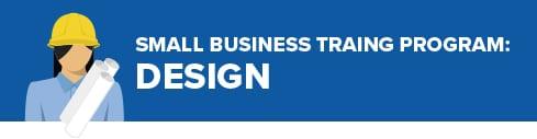 Small Business Training Program: Design